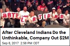 After Cleveland Indians Do the Unthinkable, Company Out $2M