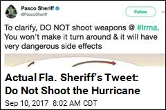 Actual Fla. Sheriff's Tweet: Do Not Shoot the Hurricane