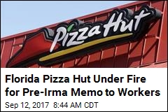 Fla. Pizza Hut Hassled Workers About Missing Work for Irma