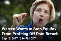 Sen. Warren's New Bill Takes Aim at Equifax