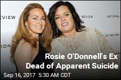 Rosie O'Donnell's Ex Dead of Apparent Suicide