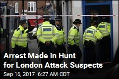 Arrest Made in Hunt for London Attack Suspects