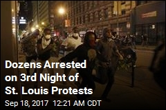 Dozens Arrested on 3rd Night of St. Louis Protests