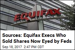 Sources: Feds Looking Into Insider Trading at Equifax