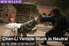 Chan-Li Vehicle Stuck in Neutral