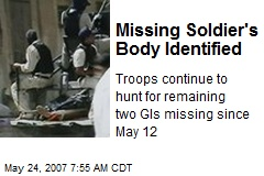 Missing Soldier's Body Identified