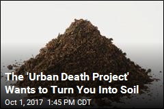 The 'Urban Death Project' Wants to Turn You Into Soil