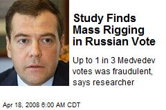 Study Finds Mass Rigging in Russian Vote