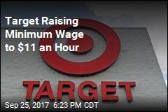 Target Raising Minimum Wage to $11 an Hour