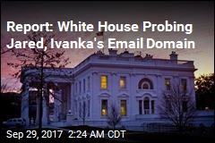 Report: White House Is Investigating Private Emails