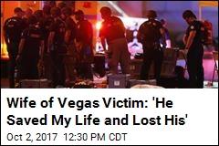 Wife of Vegas Victim: He Died Saving Me