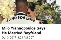Milo Yiannopolous Says He Married Boyfriend
