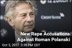 New Rape Accusations Against Roman Polanski