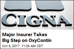 Cigna to Stop Covering OxyContin on Group Plans