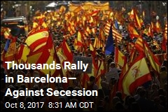 Thousands Rally in Barcelona— Against Secession