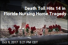 Death Toll Hits 14 in Florida Nursing Home Tragedy