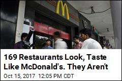 169 Restaurants Look, Taste Like McDonald's. They Aren't