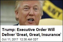 Trump Plans Executive Order to Loosen ObamaCare Rues