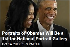 Portraits of Obamas Will Be a 1st for National Portrait Gallery