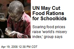 UN May Cut Food Rations for Schoolkids