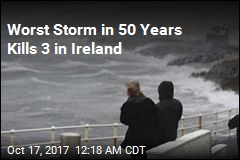 Worst Storm in 50 Years Kills 3 in Ireland