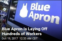 Blue Apron Cuts Hundreds of Jobs