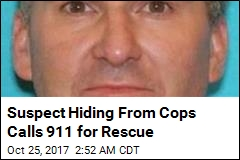 Suspect Hiding From Cops Calls 911 For Rescue