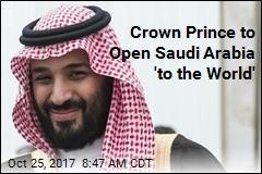 Saudi Arabia's Crown Prince Vows Return to 'Tolerance'