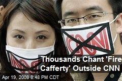 Thousands Chant 'Fire Cafferty' Outside CNN