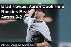 Brad Hawpe, Aaron Cook Help Rockies Beat Astros 3-2