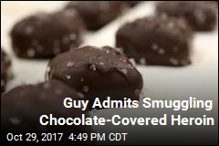 Guy Admits Smuggling Chocolate-Covered Heroin