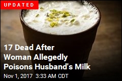 Police: Woman Poisons Husband's Milk, Kills 15