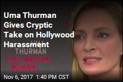 Uma Thurman Gives Cryptic Take on Hollywood Harassment