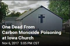 Carbon Monoxide Kills 1, Injures 14 in Iowa Church