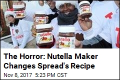 The Horror: Nutella Has Changed Its Recipe