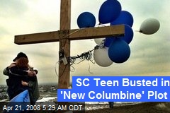 SC Teen Busted in 'New Columbine' Plot