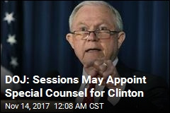DoJ Is Considering a Clinton Foundation Special Counsel