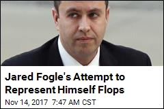 Jared Fogle's Attempt to Represent Himself Flops