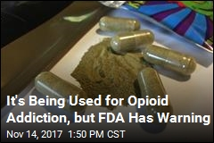 Kratom Being Used for Opioid Addiction, but FDA Has Warning