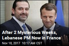 After 2 Mysterious Weeks, Lebanese PM Now in France