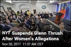 Women Allege Glenn Thrush of NYT Made Unwanted Advances