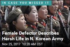 Defector: N. Korean Army Life So Tough Our Periods Stopped
