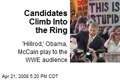 Candidates Climb Into the Ring