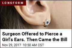 Sign of Our Health Care Mess: $1,877 Bill for Ear Piercing