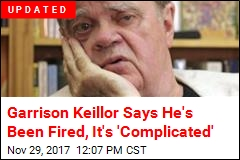 Garrison Keillor Says He's Been Fired Over Allegations