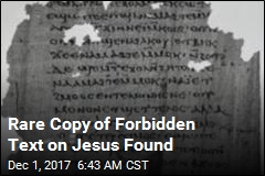 Rare Copy of Forbidden Text on Jesus Found