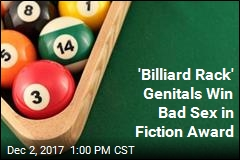 'Billiard Rack' Genitals Win Bad Sex in Fiction Award