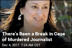 There's Been a Break in Case of Murdered Journalist