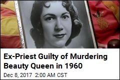 Ex-Priest Guilty of Murdering Beauty Queen in 1960