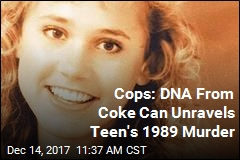 Cops: DNA From Coke Can Unravels Teen's 1989 Murder